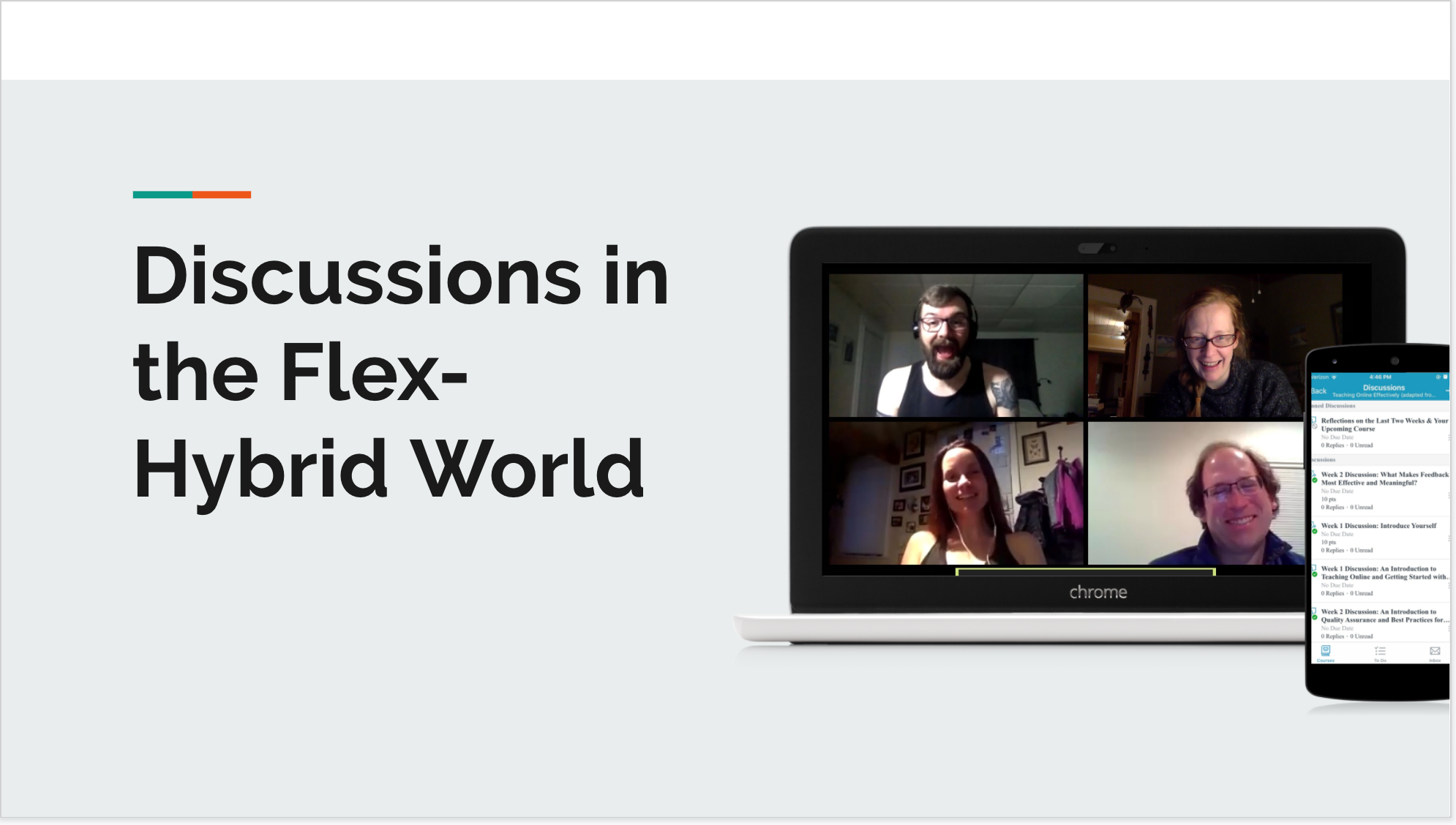 "Opening slide of a deck titled ""Discussions in the Flex-Hybrid World"", with an image of a videoconference grid on a laptop and a phone showing the Canvas app."